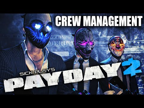 PAYDAY 2 UPDATE Henchmen Crew Management AI Customization / Safe House Raid SICKdistic Gameplay