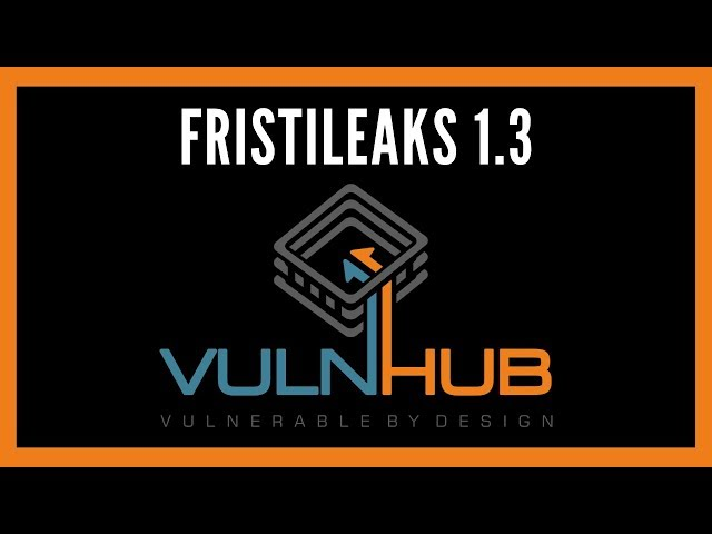 FristiLeaks1.3 - CTF Walkthrough - Boot-To-Root