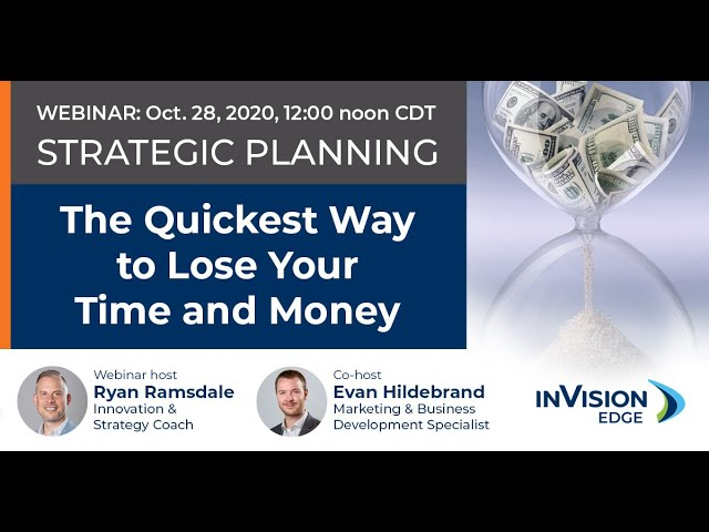 OCTOBER 28 WEBINAR | Strategic Planning: The Quickest Way to Lose Your Time & Money