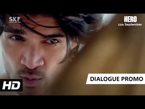 Do Hi To Kaam Aate Hain | Dialogue Promo 6 | Hero | Sooraj Pancholi, Athiya Shetty