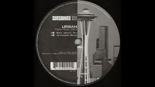 Urban - You Feel Me? (Headroom Remix) (Techno 2003)