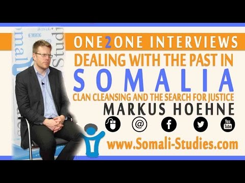 One2One - M. Hoehne; Dealing with the Past in Somalia; Clan-Cleansing and the search for Justice