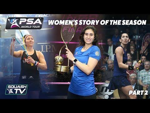 Squash: Story of the Season - 2017/18 Women\'s Pt. 2