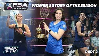 Squash: Story of the Season - 2017/18 Women's Pt. 2