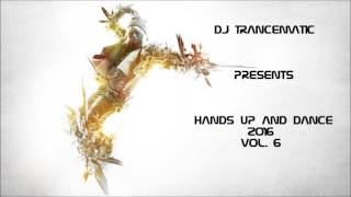 Techno 2016 - Best of Hands Up and Dance 2016 Vol.6 (MegaMix)