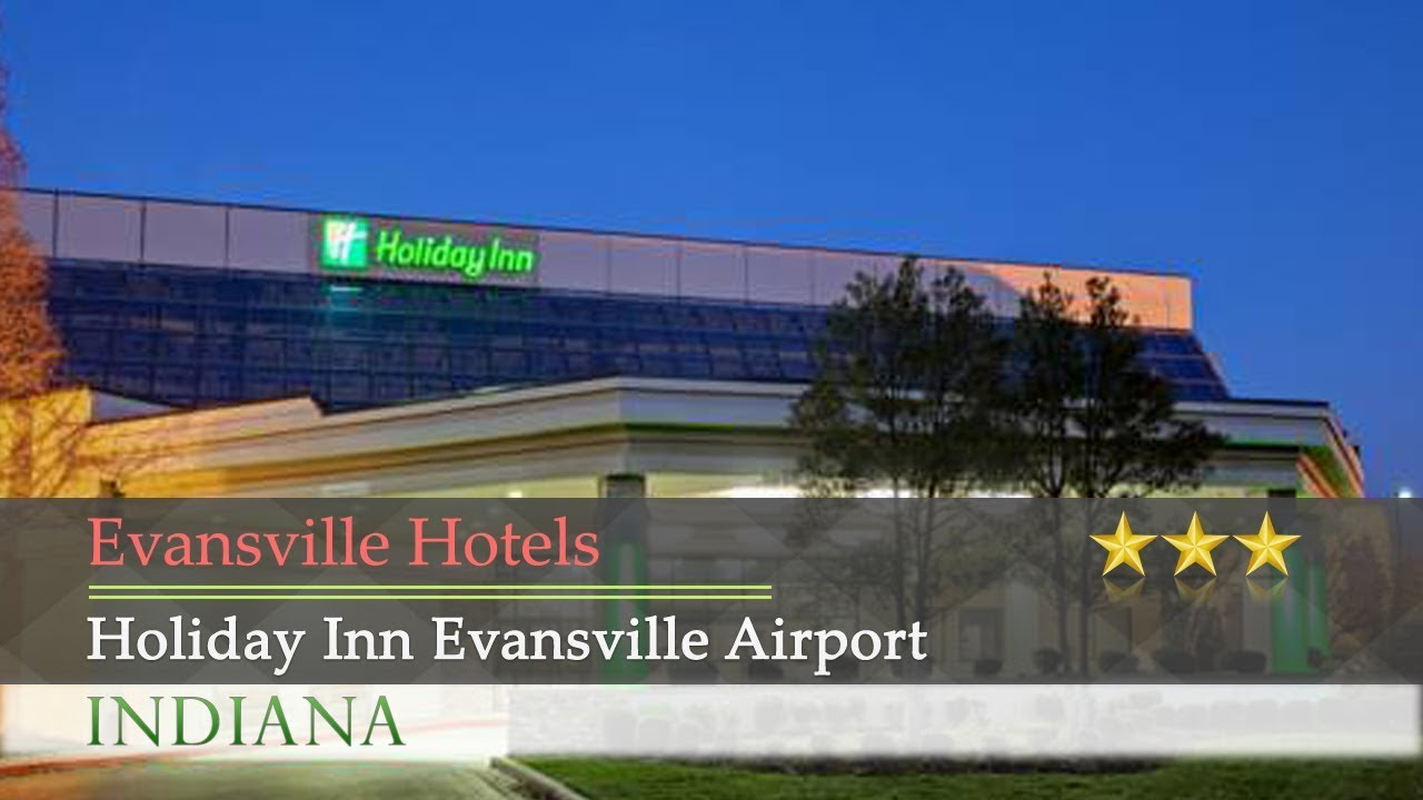 Holiday Inn Evansville Airport Hotels Indiana