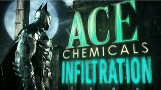 Official Batman: Arkham Knight - Ace Chemicals Infiltration Trailer: Part 1