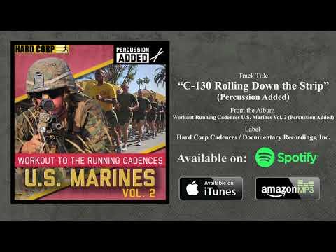 C-130 Rollin' Down the Strip (USMC Cadence w/ Percussion)