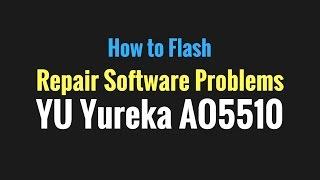 Yureka AO5510 Flash done with YGDP Flash tool by GsmHelpFul