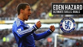 ★Eden Hazard★Ultimate Skills |Chelsea| HD