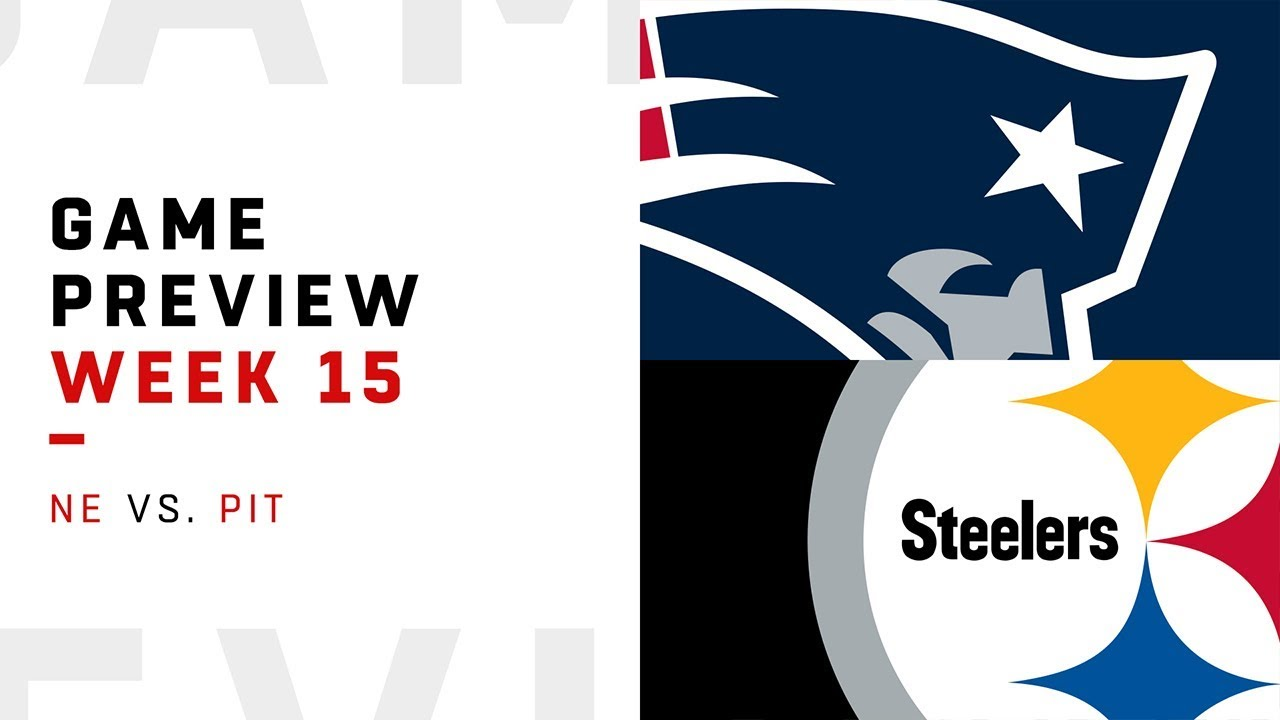 New England Patriots vs. Pittsburgh Steelers | Week 15 Game Preview | Move the Sticks