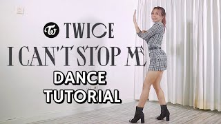 Download lagu TWICE 'I CAN'T STOP ME' DANCE TUTORIAL MIRRORED BY NATYA SHINA | Step by Step ID