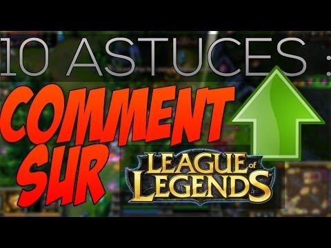 10 ASTUCES:Comment S'améliorer Sur League Of Legends