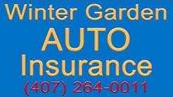 Winter Garden Auto Insurance Quotes   407-264-0011   Auto Insurance Winter Garden