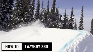 How To Lazyboy 360 On Skis