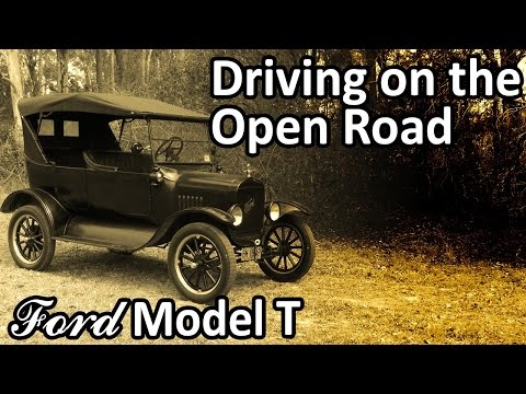 Ford Model T - Driving on the Open Road