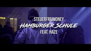 Steuerfreimoney - Hamburger Schule (feat. HAZE) prod. Mr. Gees