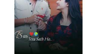 Bus Tera Sath Ho Whatsapp Song Status | Aashiqui 2 Song | D3C