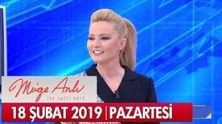 Müge Anlı ile Tatlı Sert 18 Şubat 2019 Pazartesi - Tek Parça