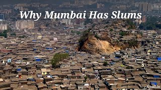 Why Mumbai Has Slums
