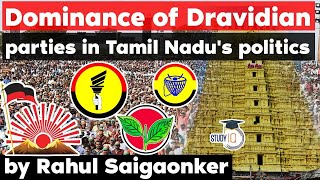 Tamil Nadu Politics and Dominance of Dravidian Political Parties - Polity Current Affairs for TNPSC