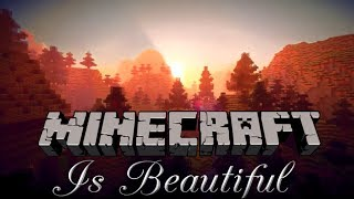 Minecraft is Beautiful! #4