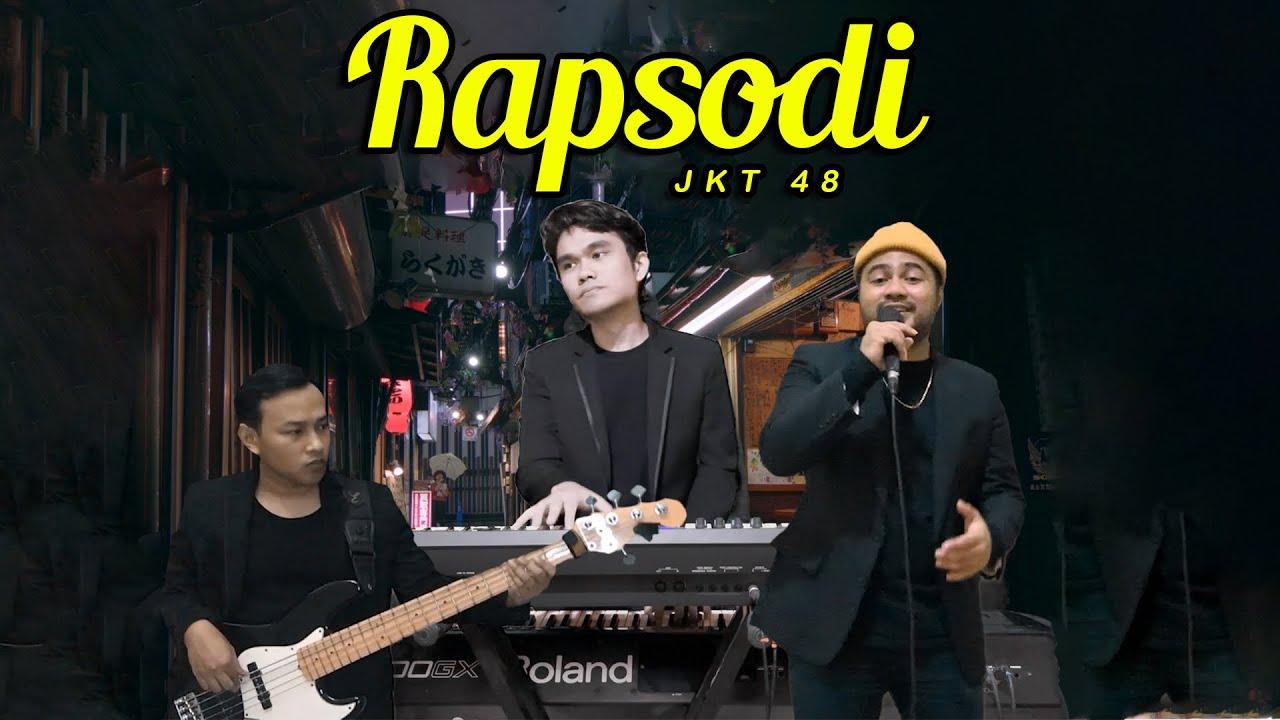 Jkt 48 - Rapsodi ( Funky Monkey Cover )