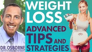 Advanced Weight Loss Tips and Strategies