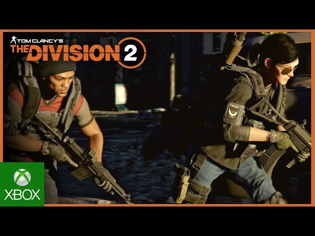 Tom Clancy's The Division 2: Open Beta Trailer | Ubisoft