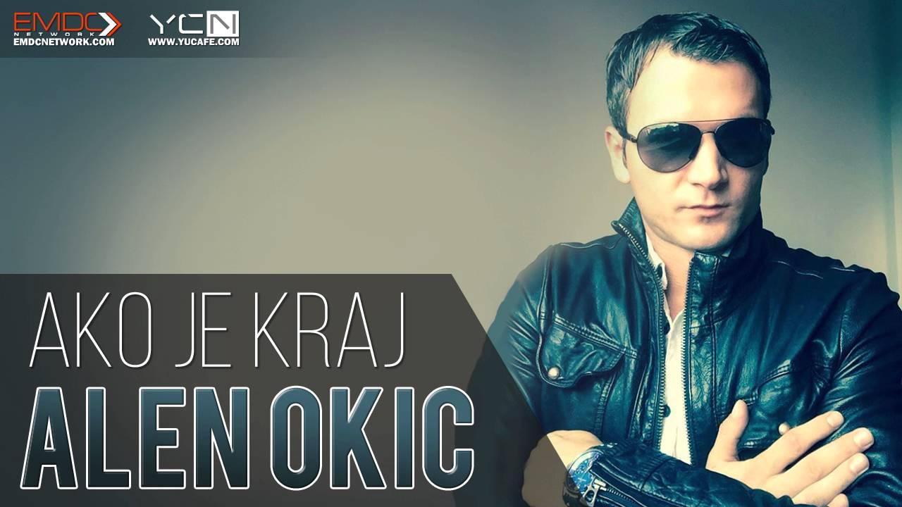 Alen Okic - 2016 - Ako je kraj