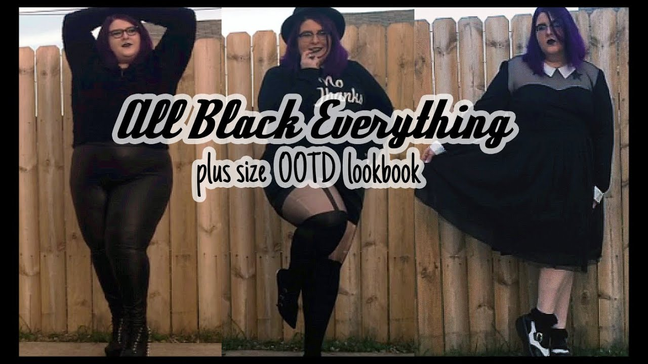 All Black Everything! Plus Size OOTD Lookbook - 1 Video, 3 Outfits ...