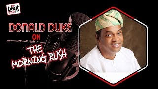 Former Governor & Presidential Candidate;  Donald Duke On The Morning Rush