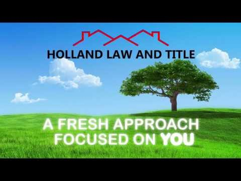 Holland Law and Title Fresh Approach