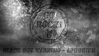 Black Box Warning Aphorism