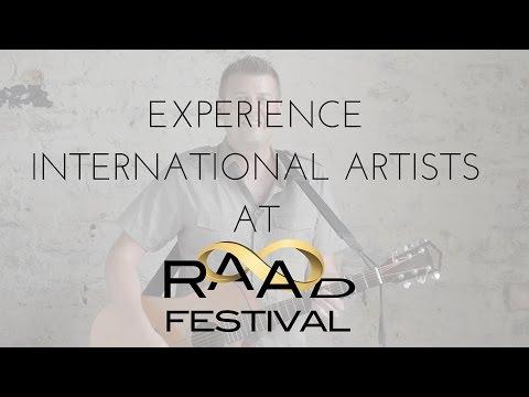 Experience international artists at RAAD Fest