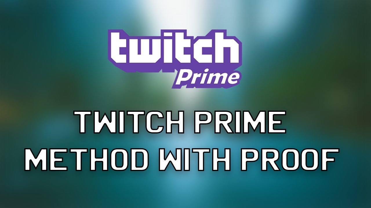 New Method Twitch Prime 16 March 2019