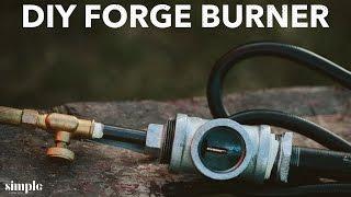 Forge Vlog #1 - Forge Burner