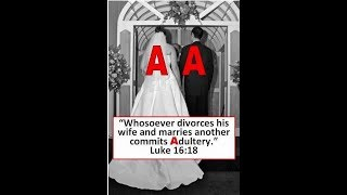 Divorce is Just putting away remarriage is Adultery thumbnail
