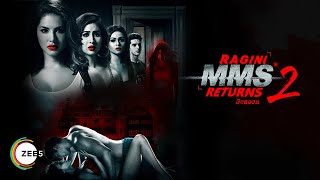 Ragini MMS Returns Season 2 | Official Teaser | Sunny Leone, Divya Aggarwal | Streaming Now On ZEE5