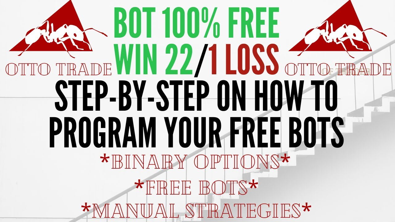 Binary Options: BUILDING A FREE BOT FROM SCRATCH - YouTube