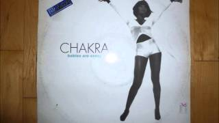 Chakra - Babies Are Crazy