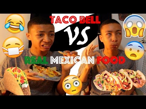 TACO BELL VS REAL MEXICAN FOOD!