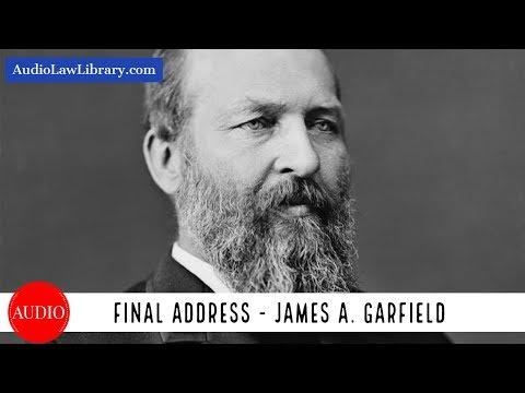 James A. Garfield's Final Address (Full Audiobook)