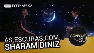 Às Escuras com... Sharam Diniz | Conversas ao Sul | RTP África