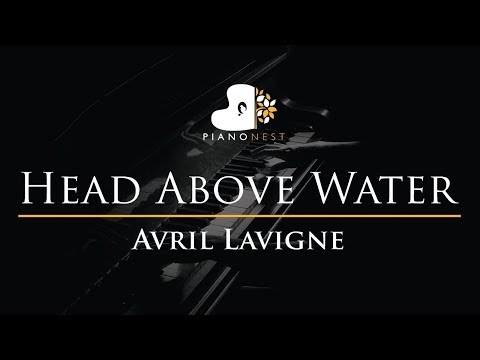 Avril Lavigne - Head Above Water - Piano Karaoke / Sing Along Cover With Lyrics