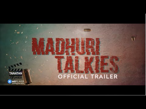 माधुरी टाॅकीज | Madhuri Talkies | Official Trailer | 18+ | Original Series | Thriller | MX Player