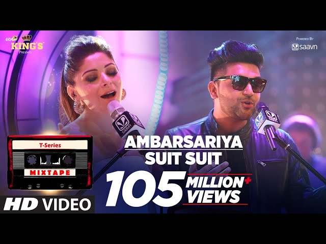 Ambarsariya/Suit Song | T-Series Mixtape | Kanika Kapoor, Guru Randhawa | Bhushan Kumar