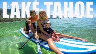 FAMILY TRIP to LAKE TAHOE - Tyson & Hayley