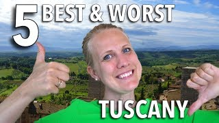 5 Best & Worst Things About Tuscany, Italy - Florence, Siena and Pisa