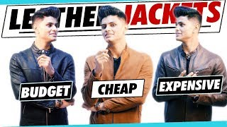 Cheap VS Expensive LEATHER JACKETS | Man's Guide to Buying the BEST JACKET | Mayank Bhattacharya